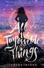 cover of All the Impossible Things