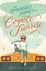 cover of The Remarkable Journey of Coyote Sunrise