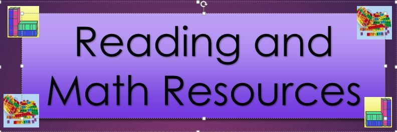Additional Reading and Math Resources