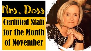 Mrs. Doss Certified Staff for the Month of November