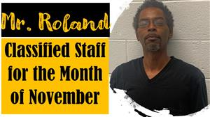 Mr. Roland Classified Staff for the Month of November